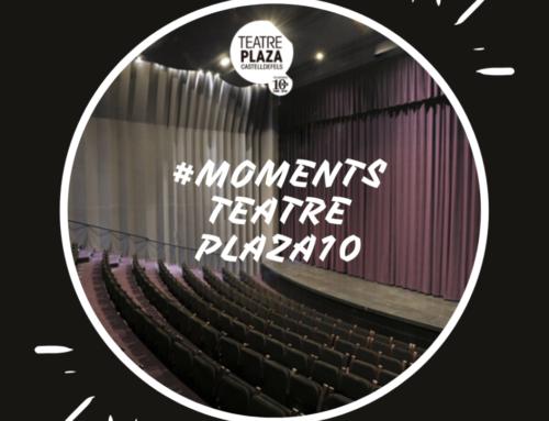 Projecte #Momentsteatreplaza10